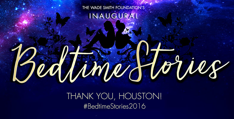 BedtimeStories2016...Thanks, Houston!