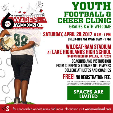 6th Annual Wade's Weekend Youth Football and Cheer Clinics